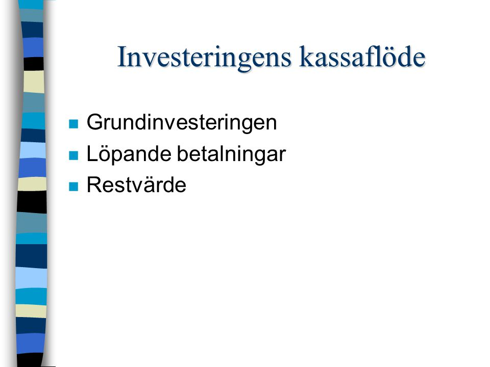 Investeringens kassaflöde