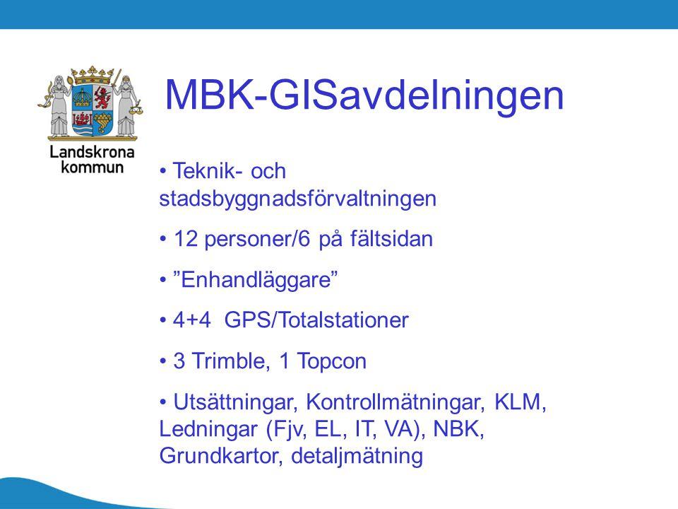 MBK-GISavdelningen Teknik- och stadsbyggnadsförvaltningen