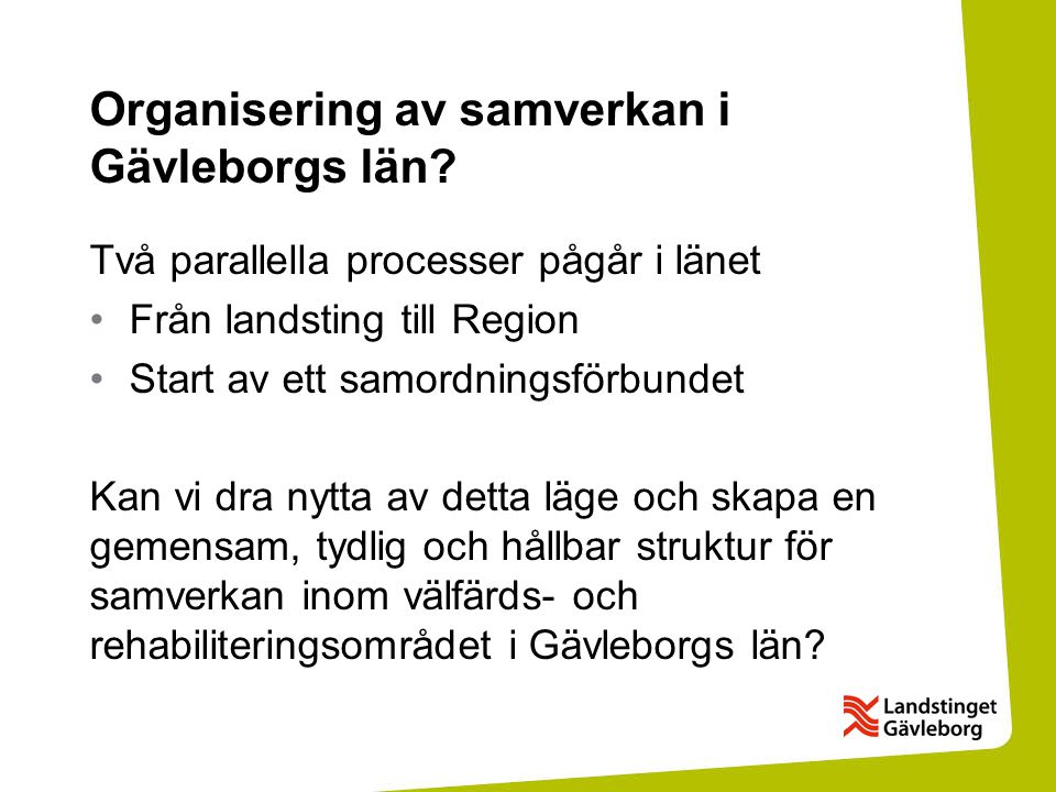 Organisering av samverkan i Gävleborgs län