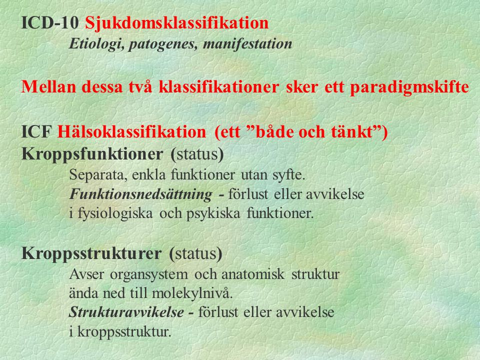ICD-10 Sjukdomsklassifikation