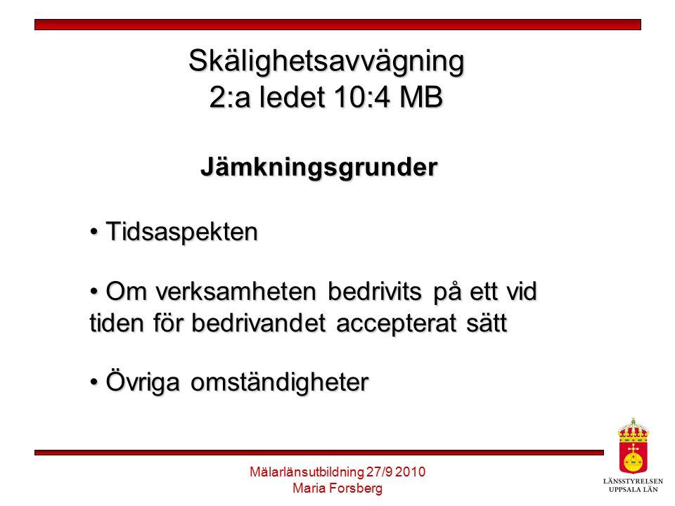 Skälighetsavvägning 2:a ledet 10:4 MB
