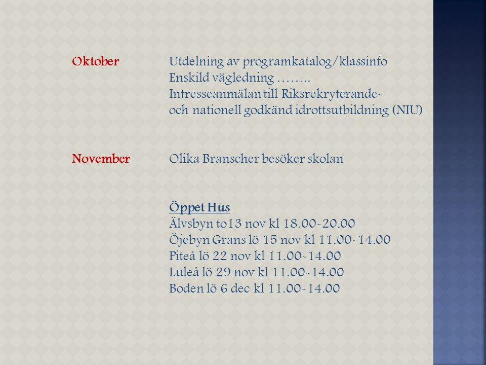 Oktober Utdelning av programkatalog/klassinfo