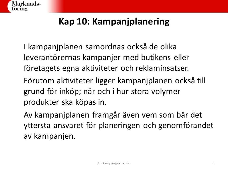 Kap 10: Kampanjplanering