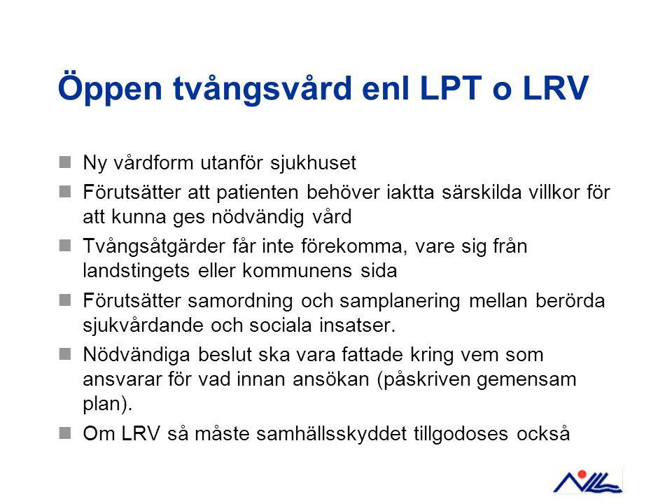 Öppen tvångsvård enl LPT o LRV
