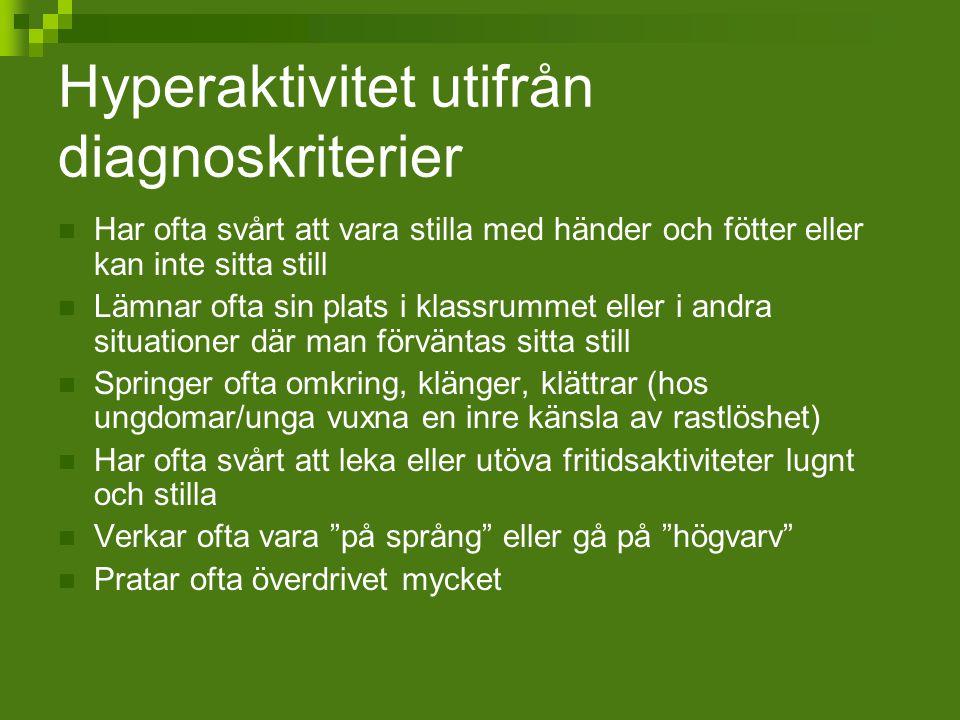Hyperaktivitet utifrån diagnoskriterier