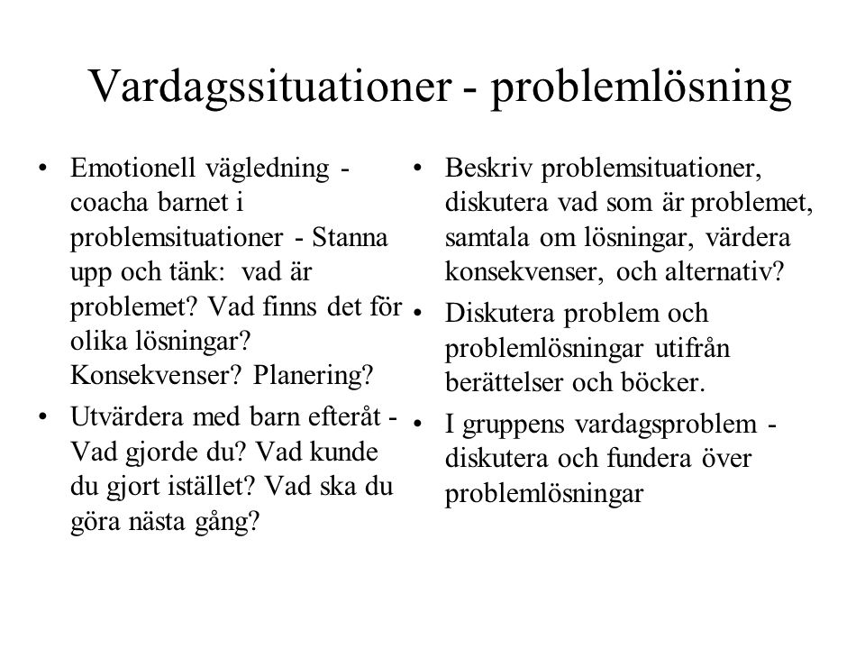 Vardagssituationer - problemlösning