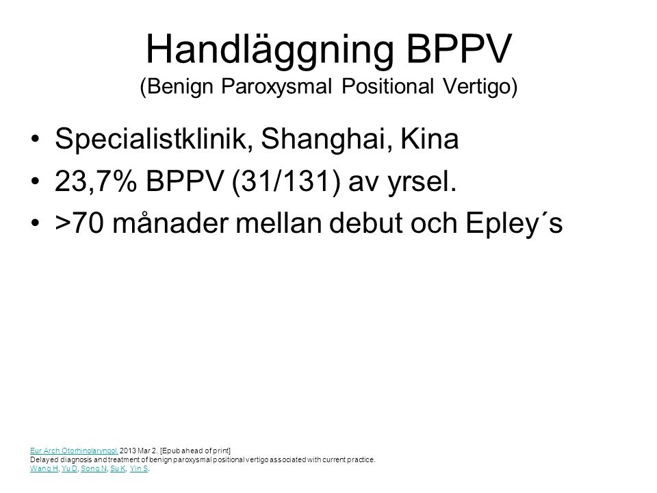 Handläggning BPPV (Benign Paroxysmal Positional Vertigo)