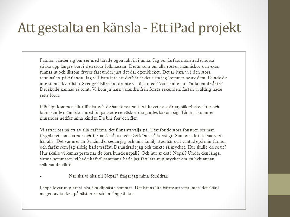 Att gestalta en känsla - Ett iPad projekt