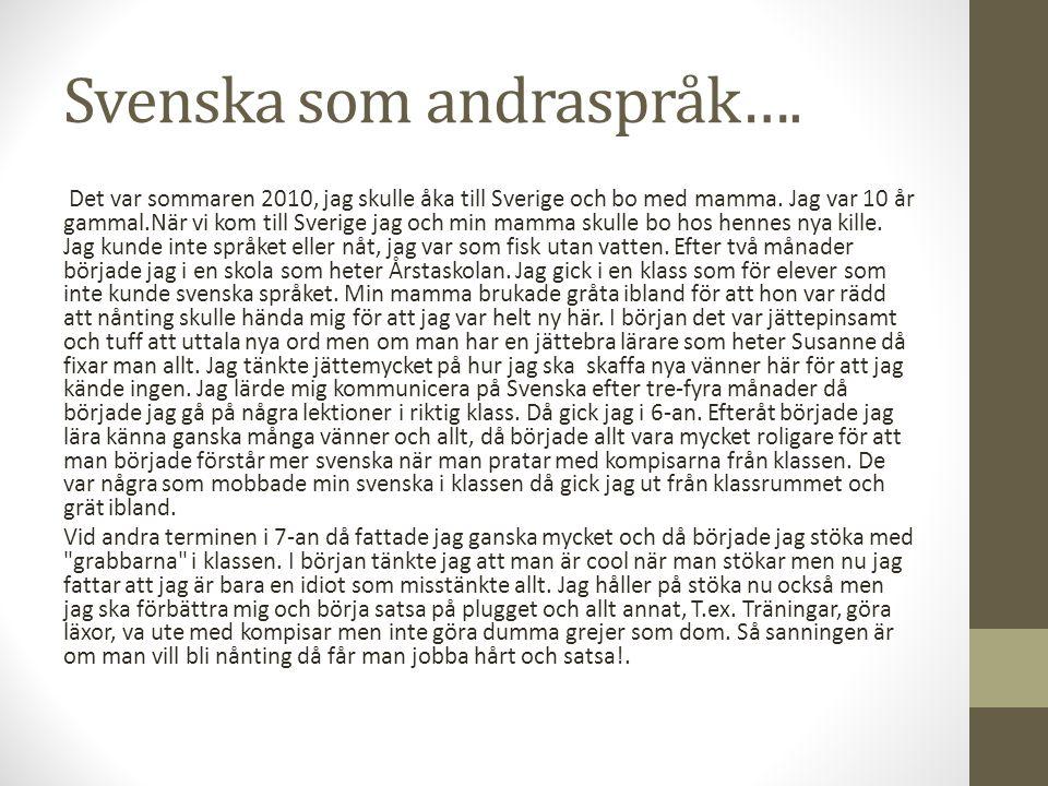 Svenska som andraspråk….