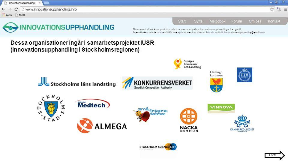 Dessa organisationer ingår i samarbetsprojektet IUSR (Innovationsupphandling i Stockholmsregionen)