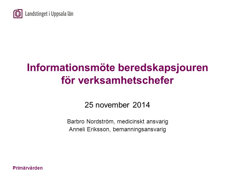 Informationsmöte beredskapsjouren för verksamhetschefer