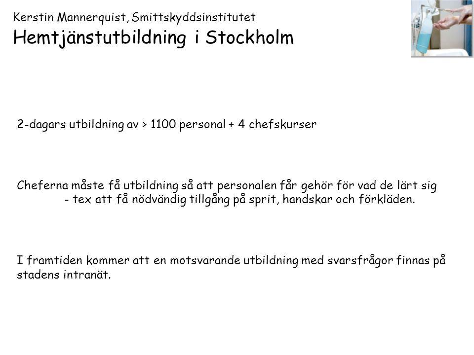 Kerstin Mannerquist, Smittskyddsinstitutet Hemtjänstutbildning i Stockholm
