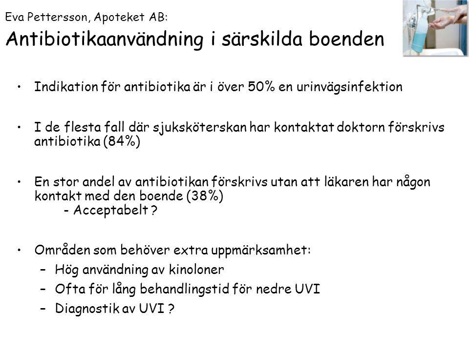 Eva Pettersson, Apoteket AB: Antibiotikaanvändning i särskilda boenden