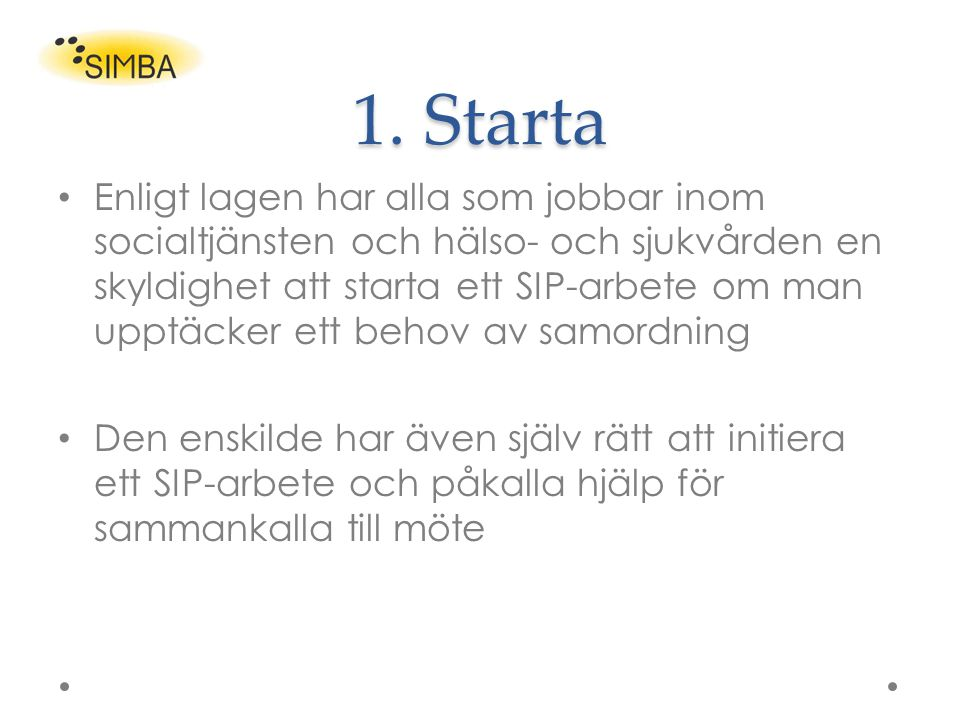 1. Starta