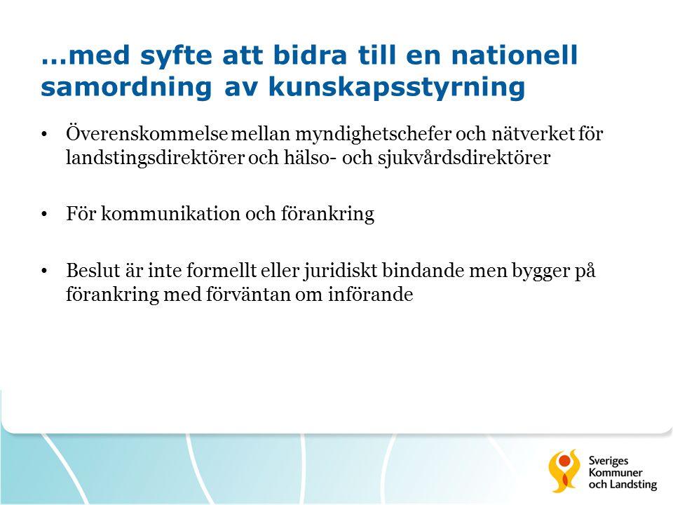 …med syfte att bidra till en nationell samordning av kunskapsstyrning