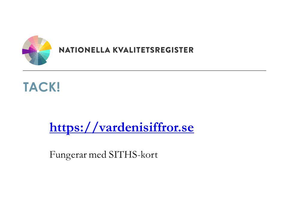 https://vardenisiffror.se Fungerar med SITHS-kort
