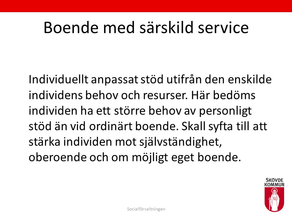 Boende med särskild service