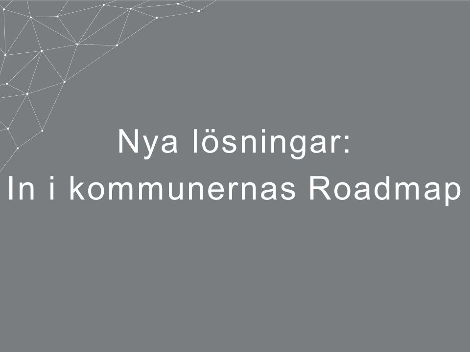 In i kommunernas Roadmap