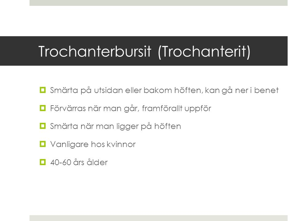Trochanterbursit (Trochanterit)