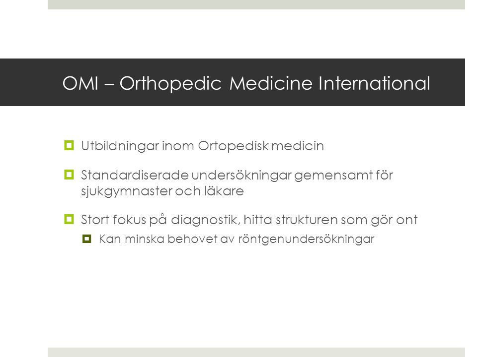 OMI – Orthopedic Medicine International