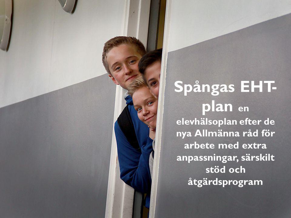 Spångas EHT-plan en elevhälsoplan efter de nya Allmänna råd för arbete med extra anpassningar, särskilt stöd och åtgärdsprogram