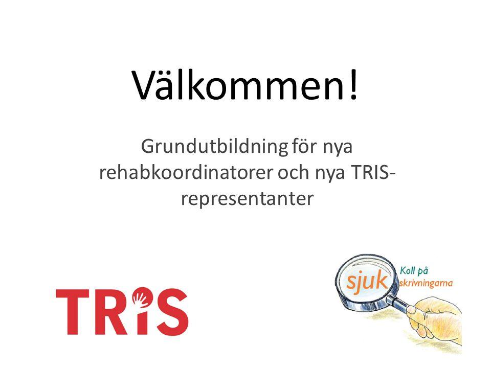 Grundutbildning för nya rehabkoordinatorer och nya TRIS-representanter