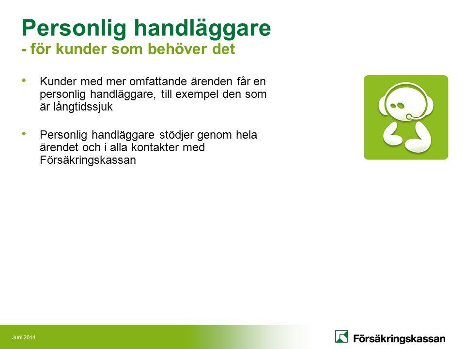 Personlig handläggare - för kunder som behöver det