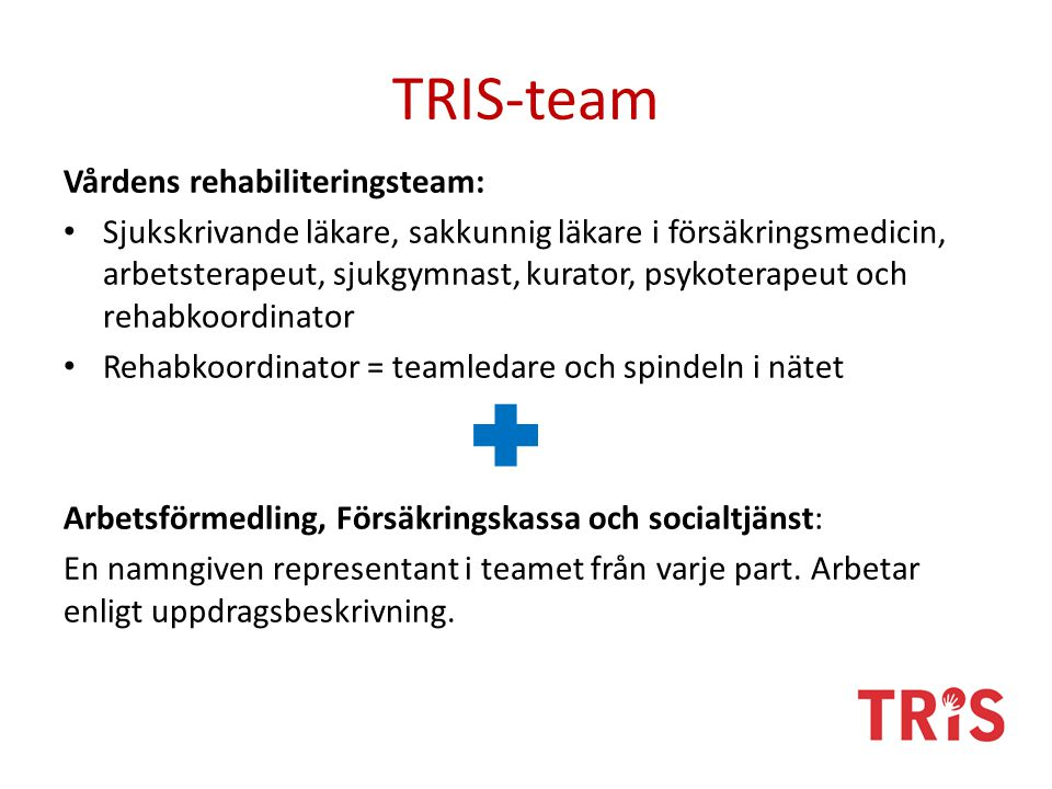TRIS-team Vårdens rehabiliteringsteam: