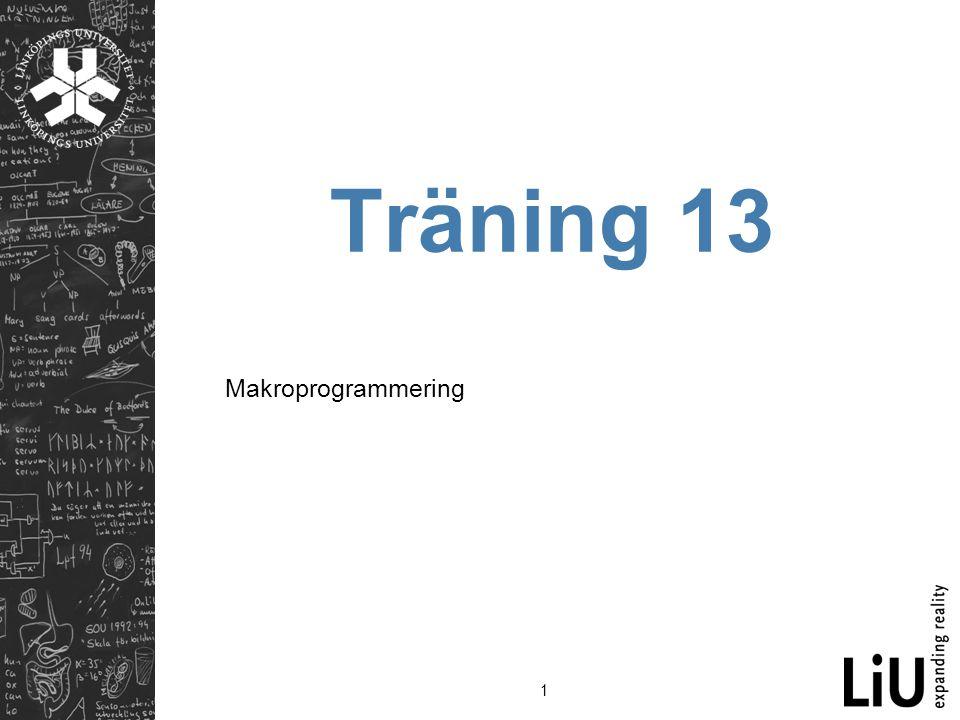 Träning 13 Makroprogrammering