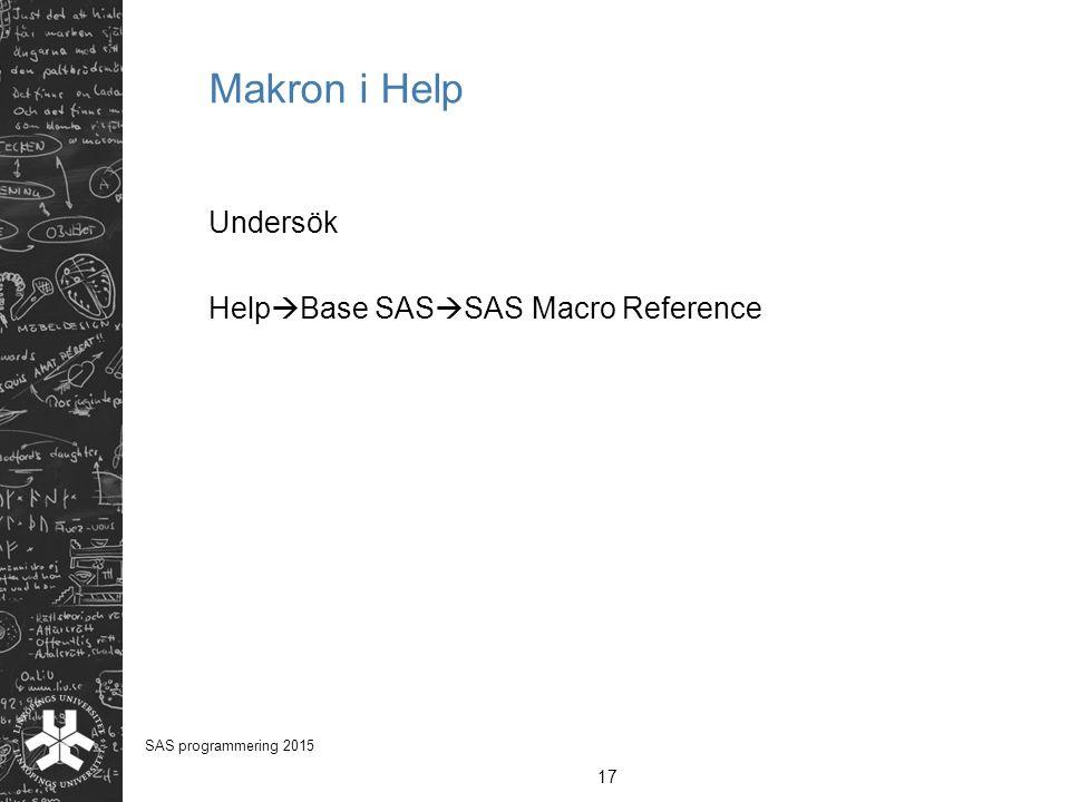 Makron i Help Undersök HelpBase SASSAS Macro Reference