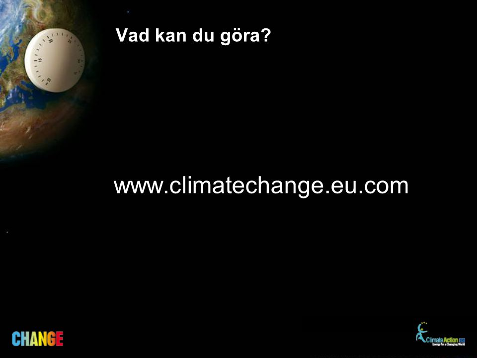 Vad kan du göra www.climatechange.eu.com
