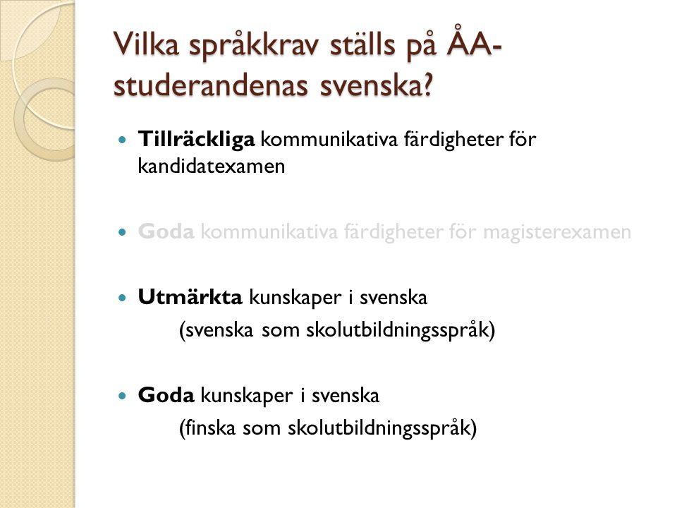 Vilka språkkrav ställs på ÅA-studerandenas svenska