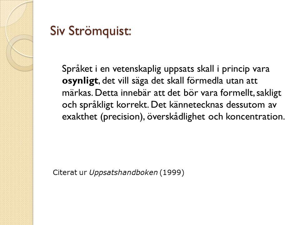 Siv Strömquist:
