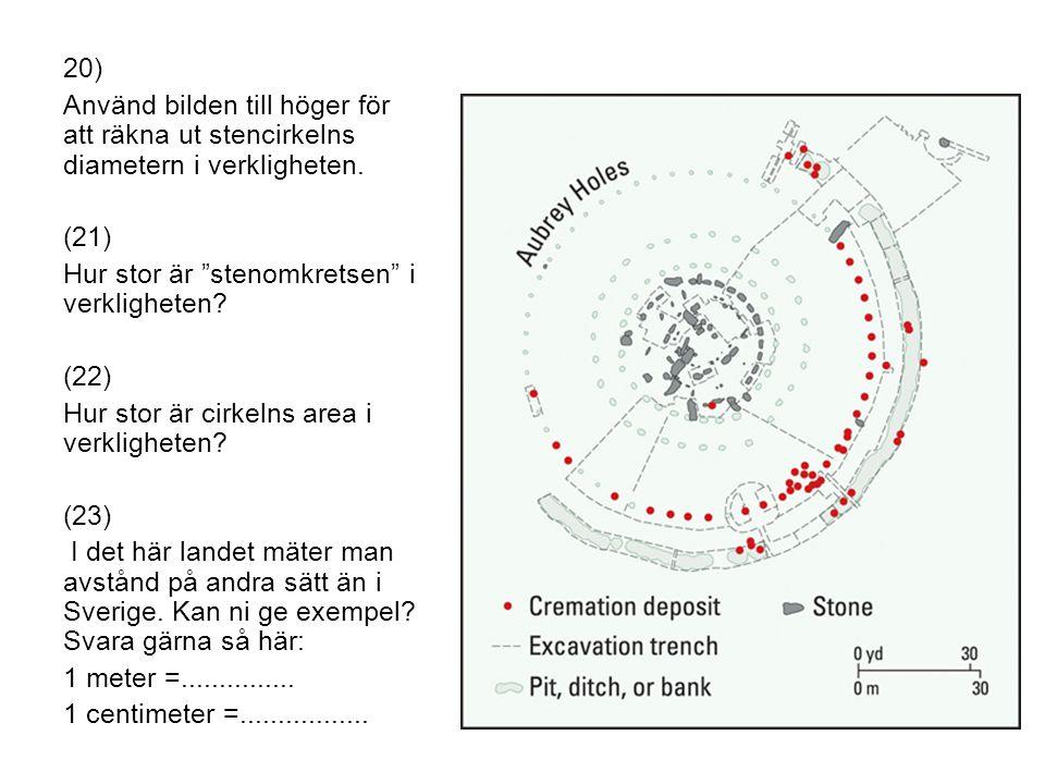 Hur stor är stenomkretsen i verkligheten