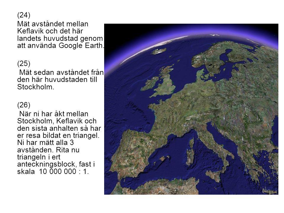 Mät sedan avståndet från den här huvudstaden till Stockholm.