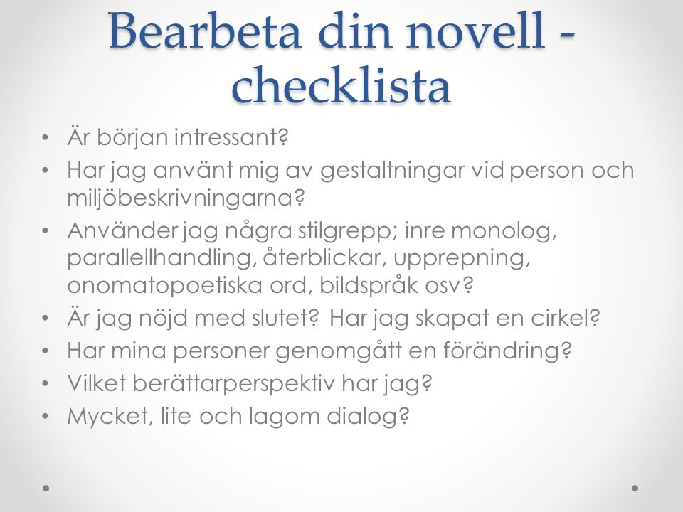 Bearbeta din novell - checklista