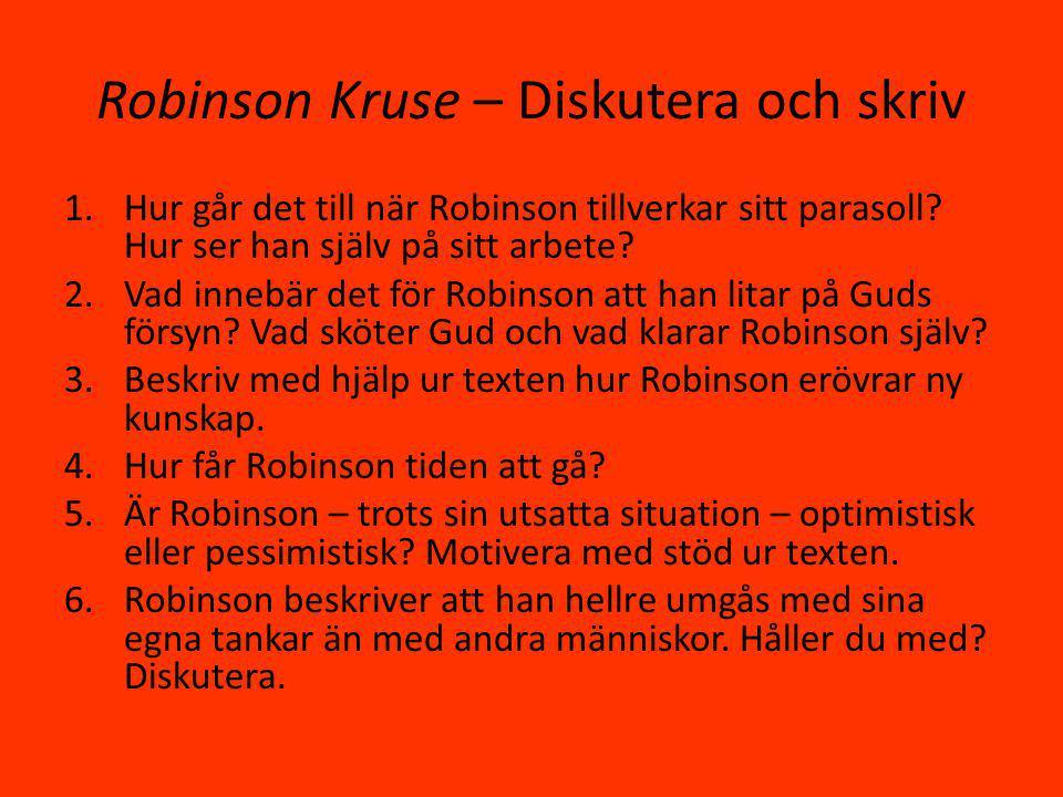 Robinson Kruse – Diskutera och skriv