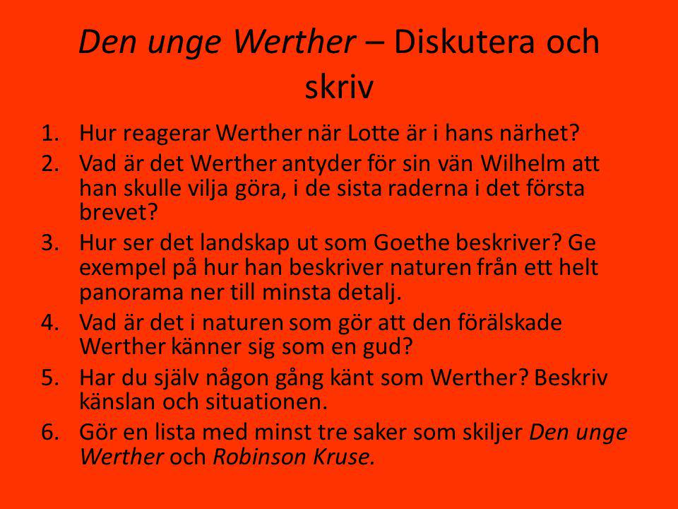 Den unge Werther – Diskutera och skriv