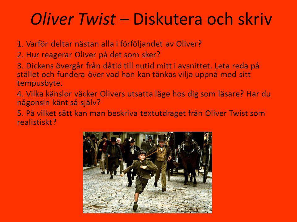Oliver Twist – Diskutera och skriv