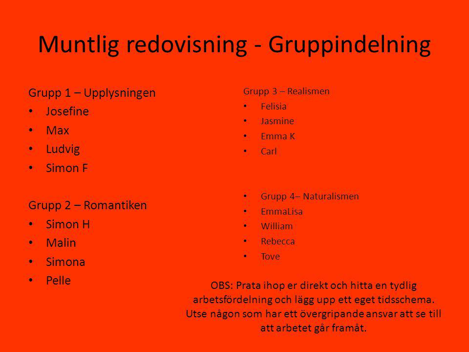 Muntlig redovisning - Gruppindelning