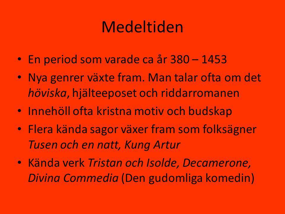 Medeltiden En period som varade ca år 380 – 1453