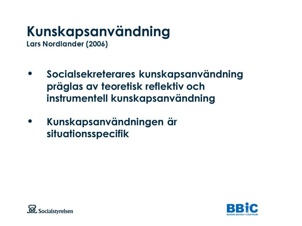Kunskapsanvändning Lars Nordlander (2006)