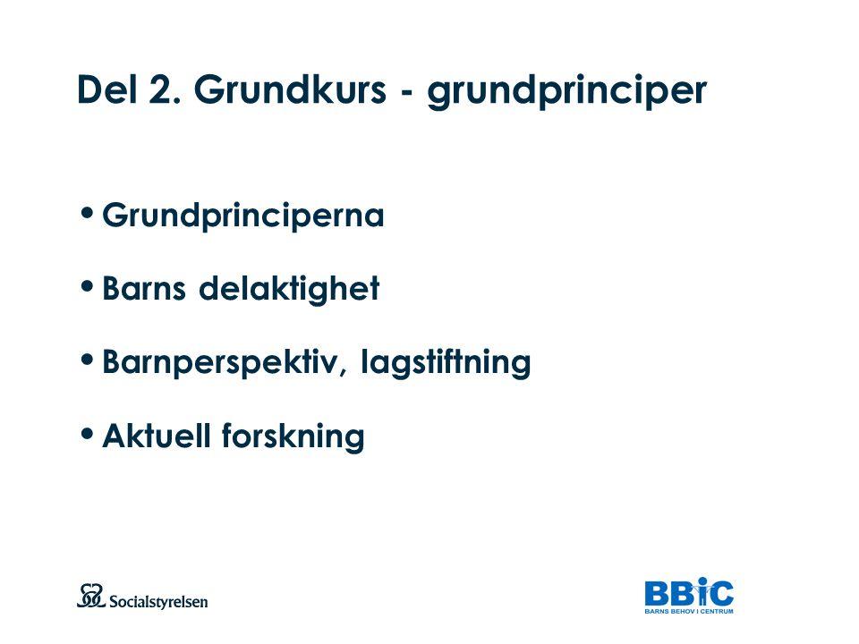 Del 2. Grundkurs - grundprinciper