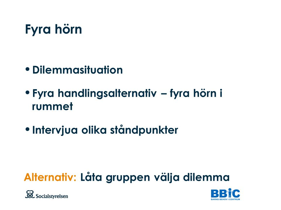 Fyra hörn Dilemmasituation