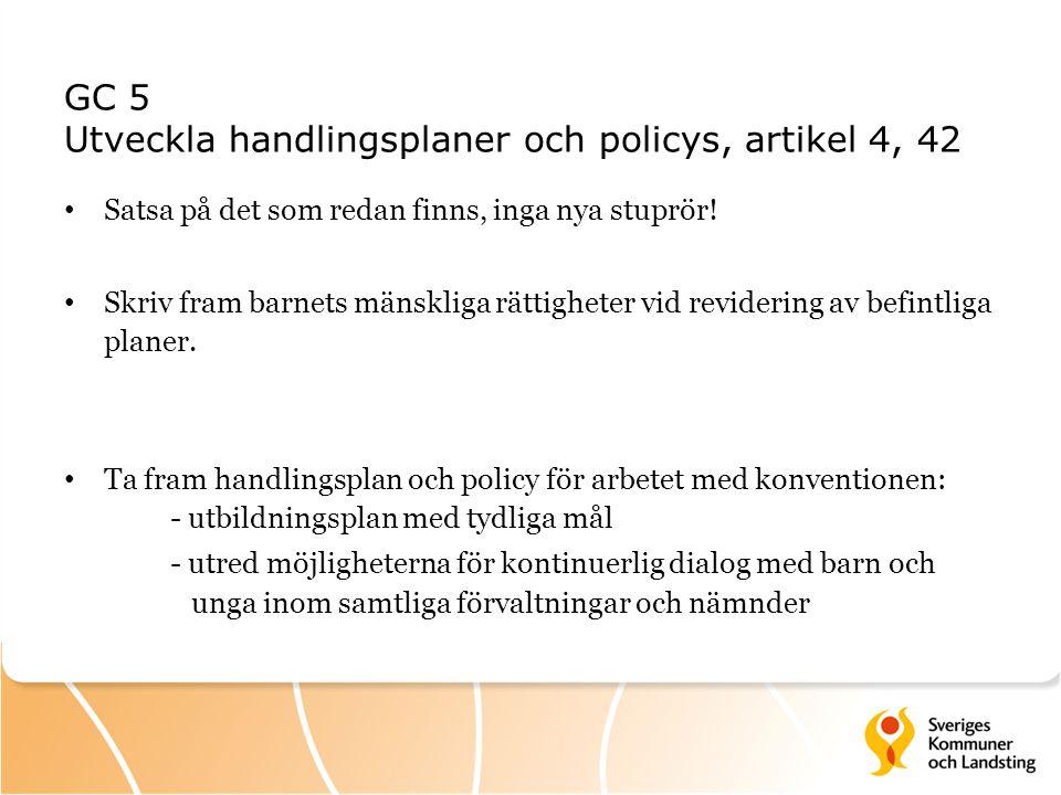 GC 5 Utveckla handlingsplaner och policys, artikel 4, 42