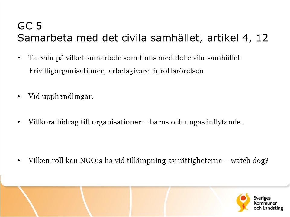 GC 5 Samarbeta med det civila samhället, artikel 4, 12