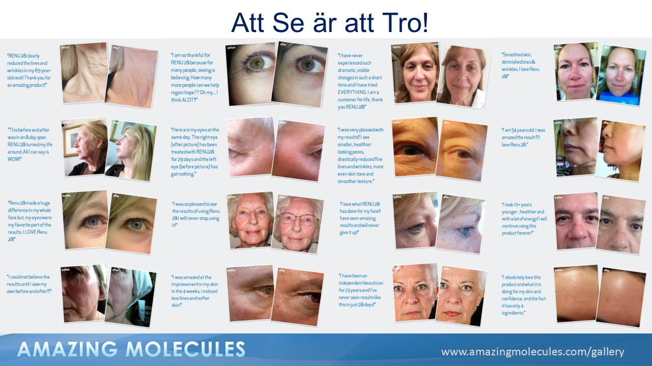 Att Se är att Tro! www.amazingmolecules.com/gallery