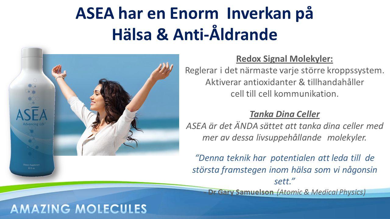 ASEA har en Enorm Inverkan på Hälsa & Anti-Åldrande