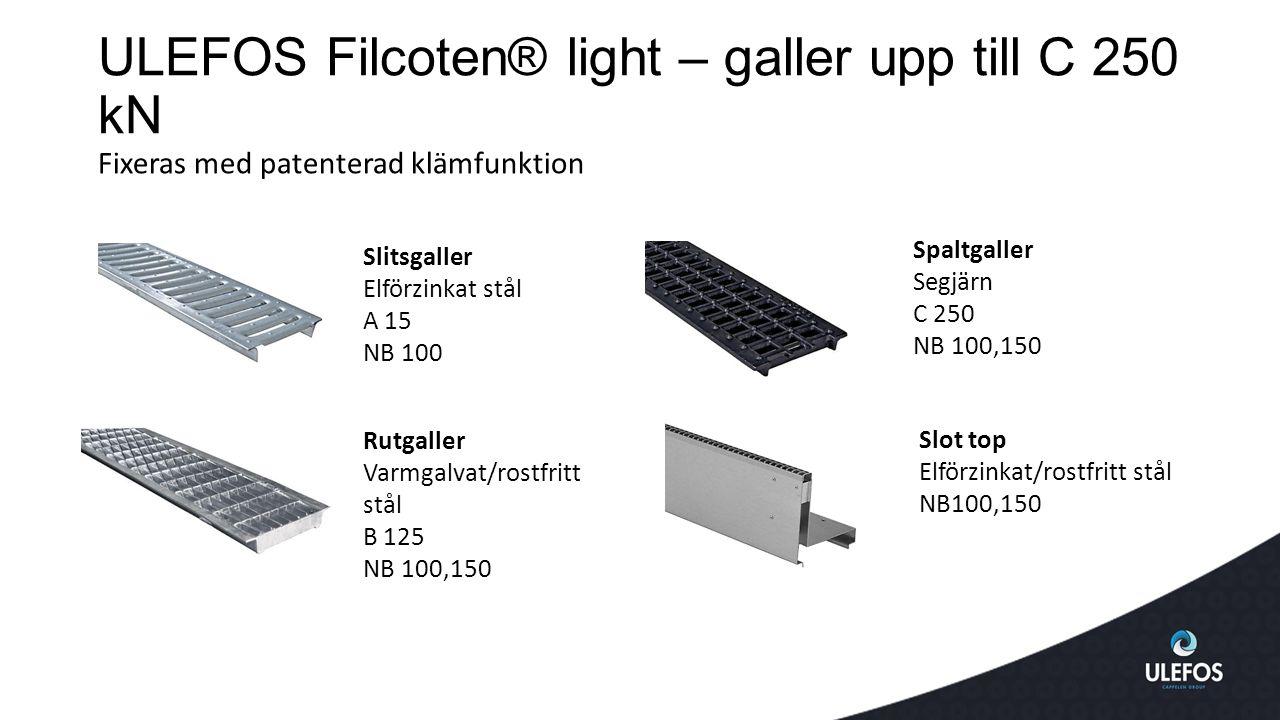 ULEFOS Filcoten® light – galler upp till C 250 kN