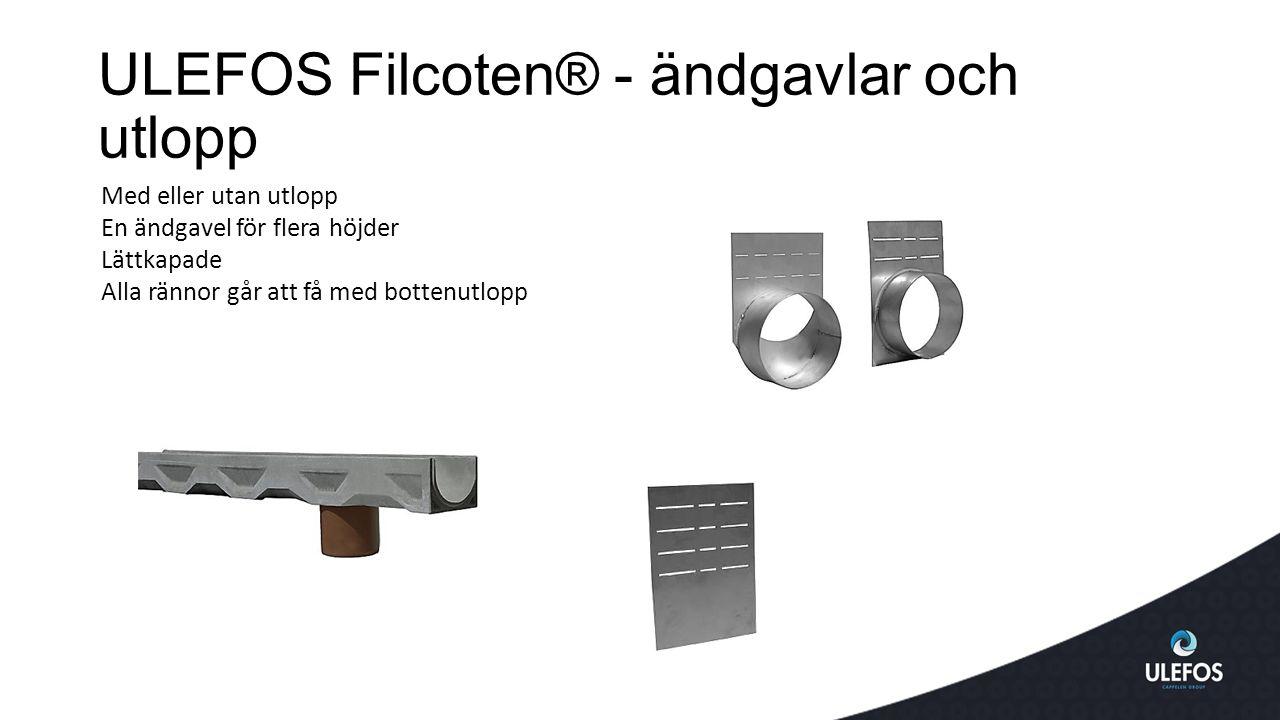 ULEFOS Filcoten® - ändgavlar och utlopp